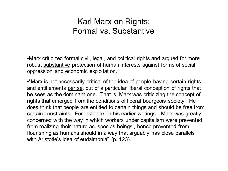 Karl Marx on Rights: Formal vs.