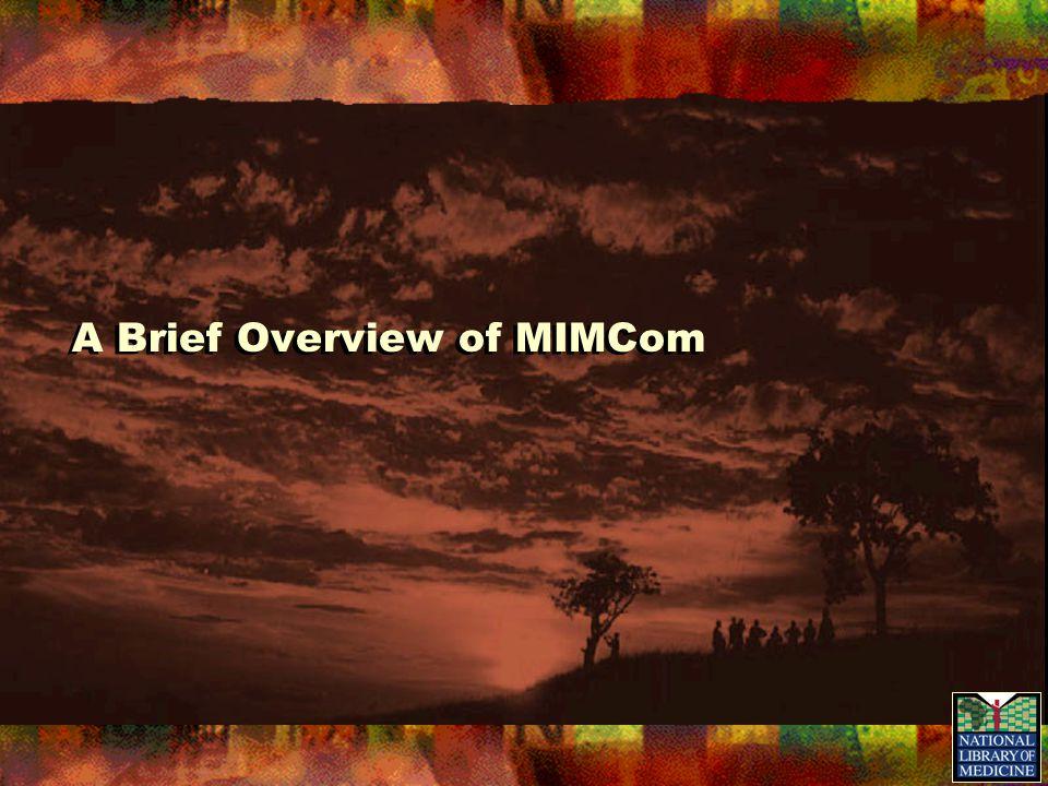 A Brief Overview of MIMCom