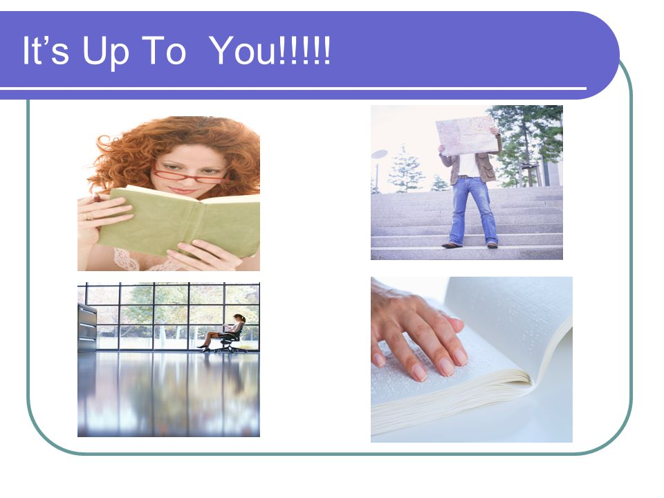 It's Up To You!!!!!