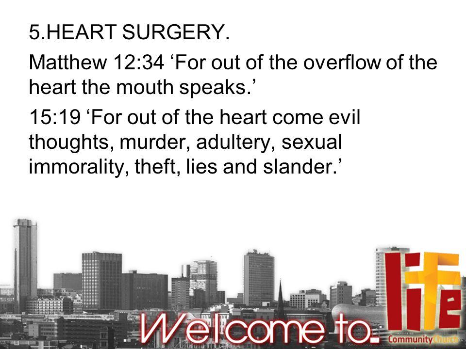 5.HEART SURGERY.