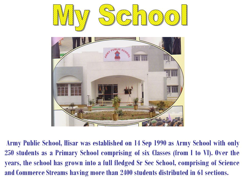 Army Public School, Hisar takes pride in its excellent infrastructure which includes Staff Room with workstations Computer Lab Conference Hall Science Lab Play stations Utility Area