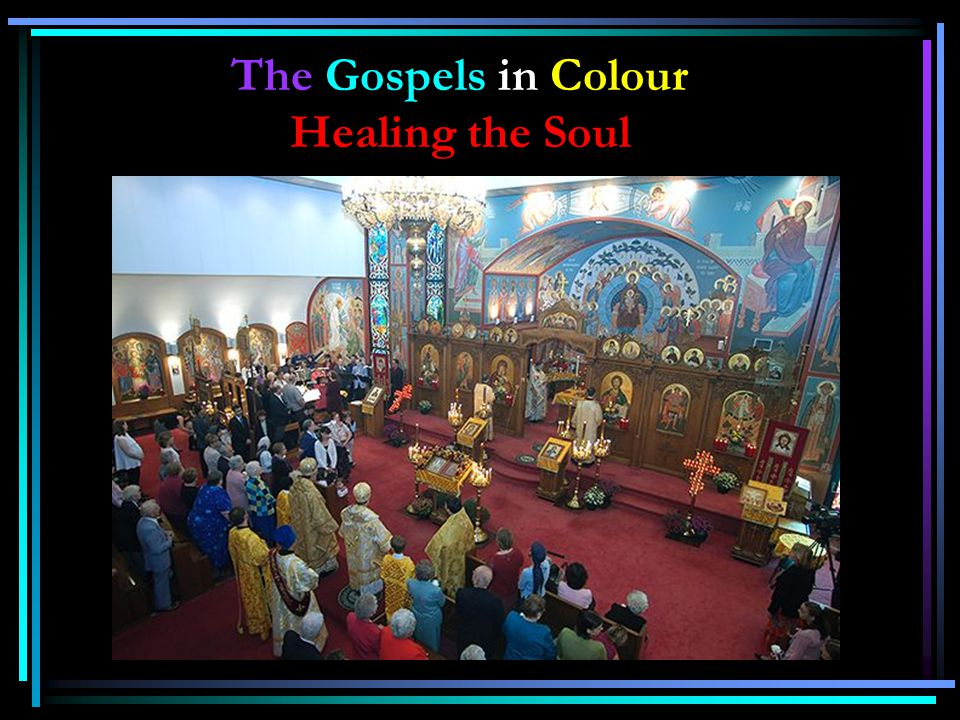 The Gospels in Colour Healing the Soul