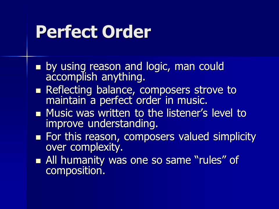 Perfect Order by using reason and logic, man could accomplish anything. by using reason and logic, man could accomplish anything. Reflecting balance,