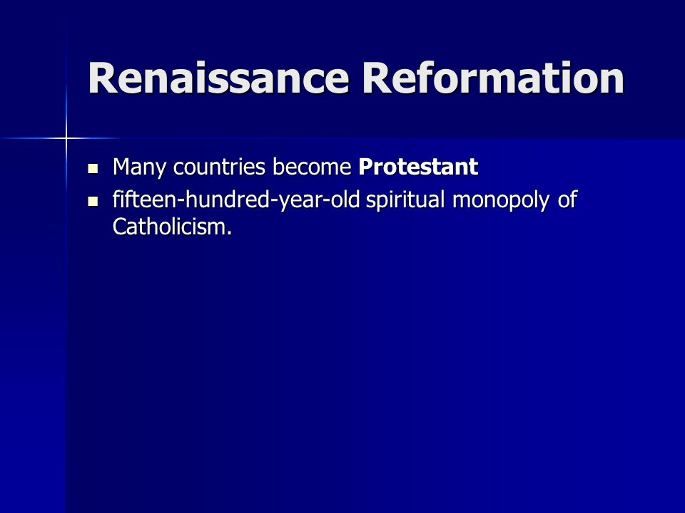 But that dreaded factionalism lead to religious wars-- England, Germany, and Holland became Protestants allies.