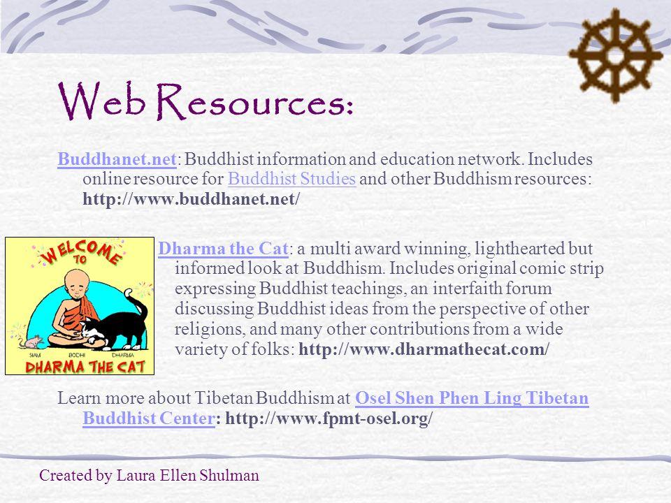 Web Resources: Buddhanet.netBuddhanet.net: Buddhist information and education network.