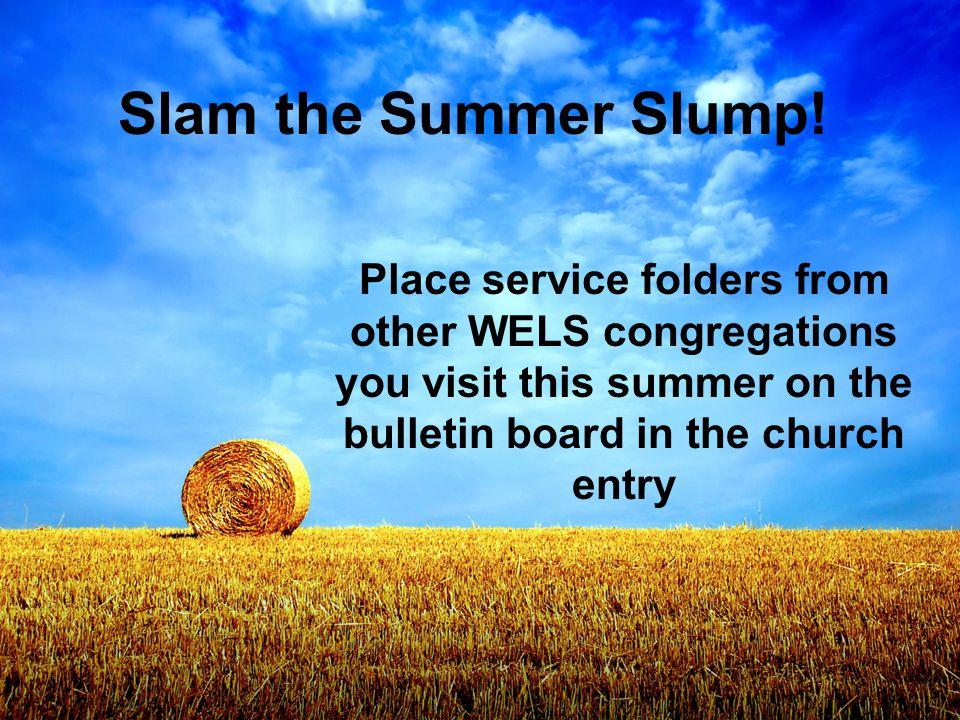 Slam the Summer Slump.