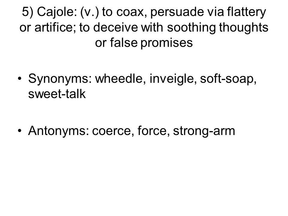 6) Castigate: (v.) to punish severely; to criticize severely Synonyms: chastise, rebuke, censure, upbraid Antonyms: Reward, honor, praise, laud
