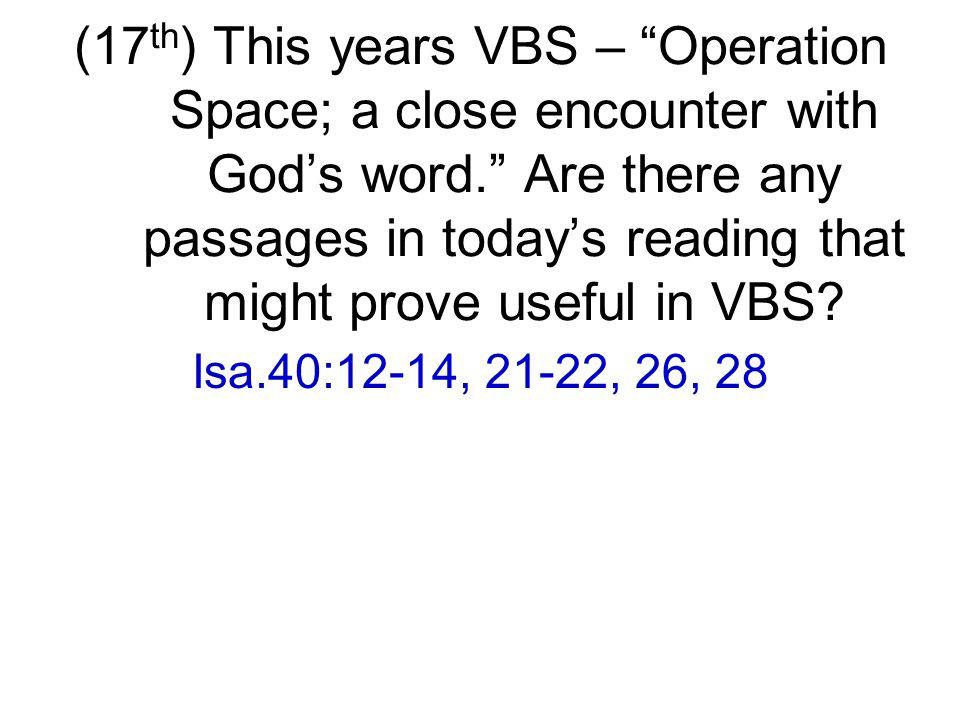 Isa.40:12-14, 21-22, 26, 28