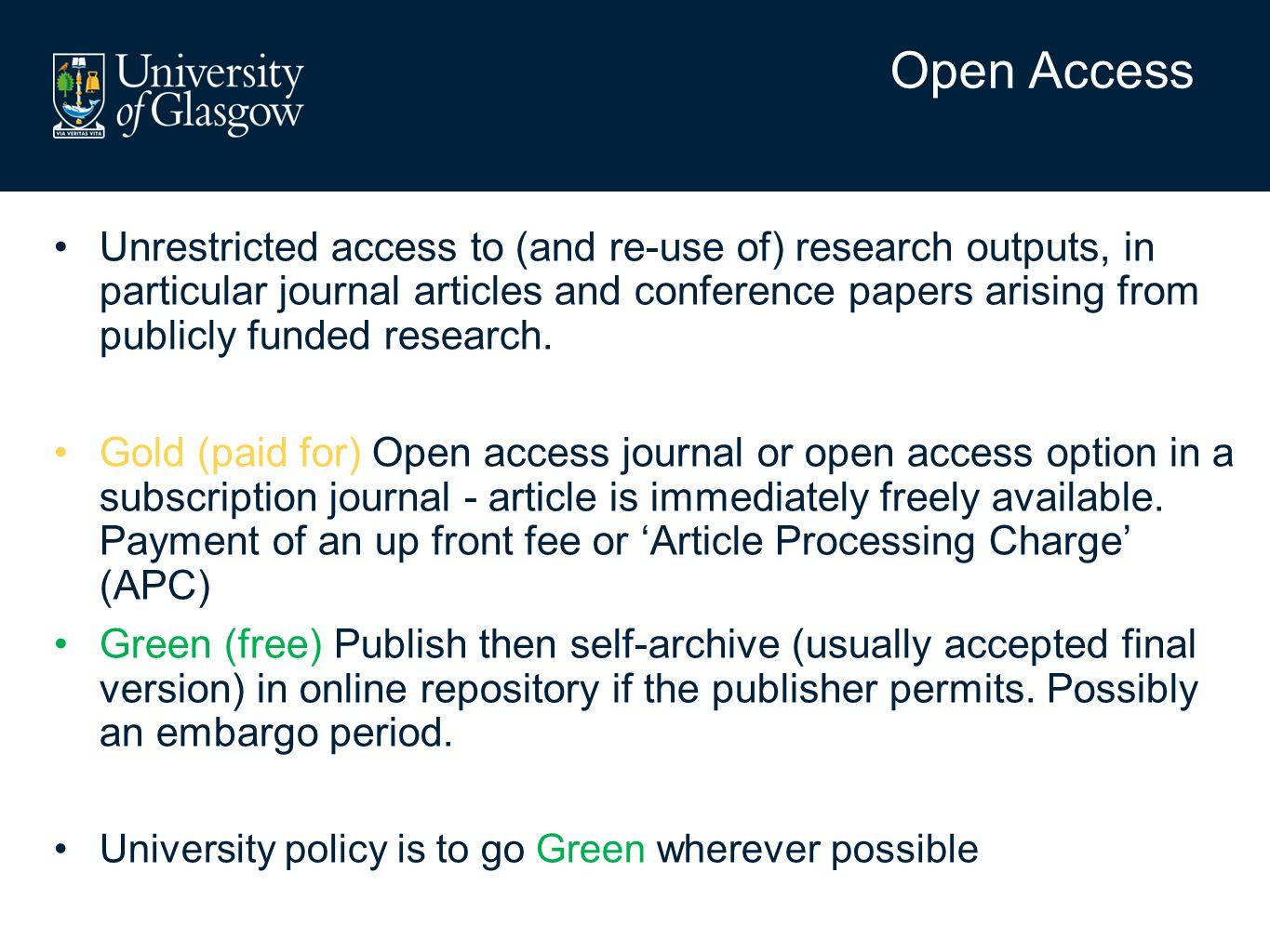 Research Councils RCUK – revised policy from 1 st April 2013 Journal articles and conference proceedings arising from RCUK grants must be open access (either by Green or Gold routes) Authors can no longer build APCs into grants but should access the block grant awarded to their institution RCUK permit a 6 month embargo period for Green open access RCUK require CC-BY licence - CC-BY allows anyone to share and remix works, including for commercial purposes, as long as attribution is given