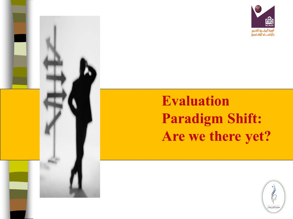 Continuous Improvement (Plans-Indicators- benchmarks) Ownership Commitment Quality Culture Leadership Periodic- External and internal Review Quality Asurance Standards + Criteria (Evaluator- Program – Client) Quality Talk and Walk: How can new trends in quality systems enlighten evaluation quality.