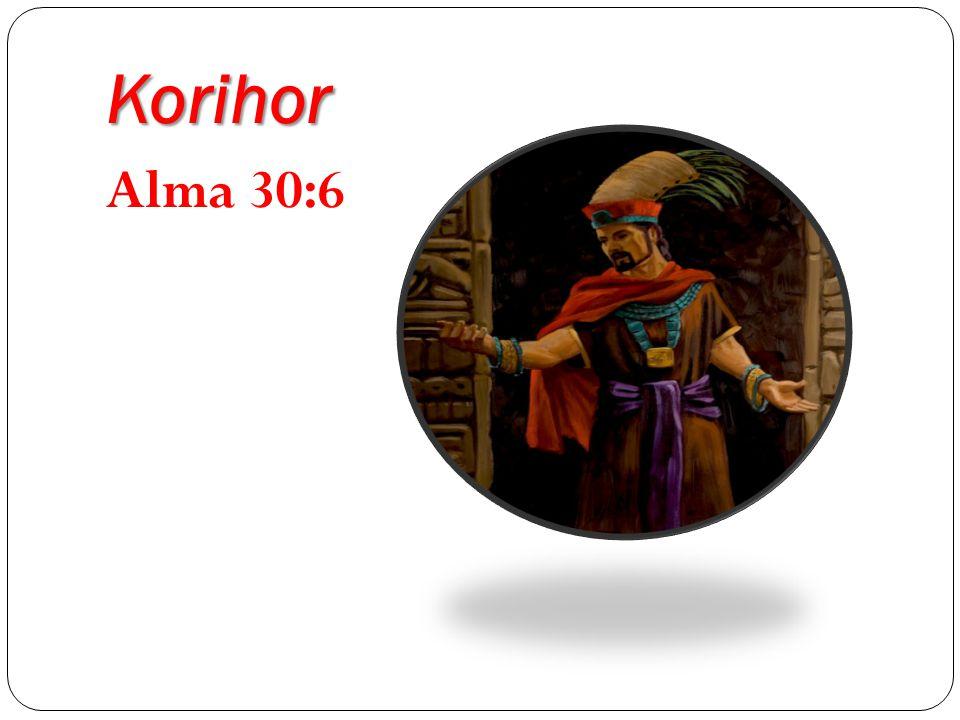 Korihor Alma 30:6
