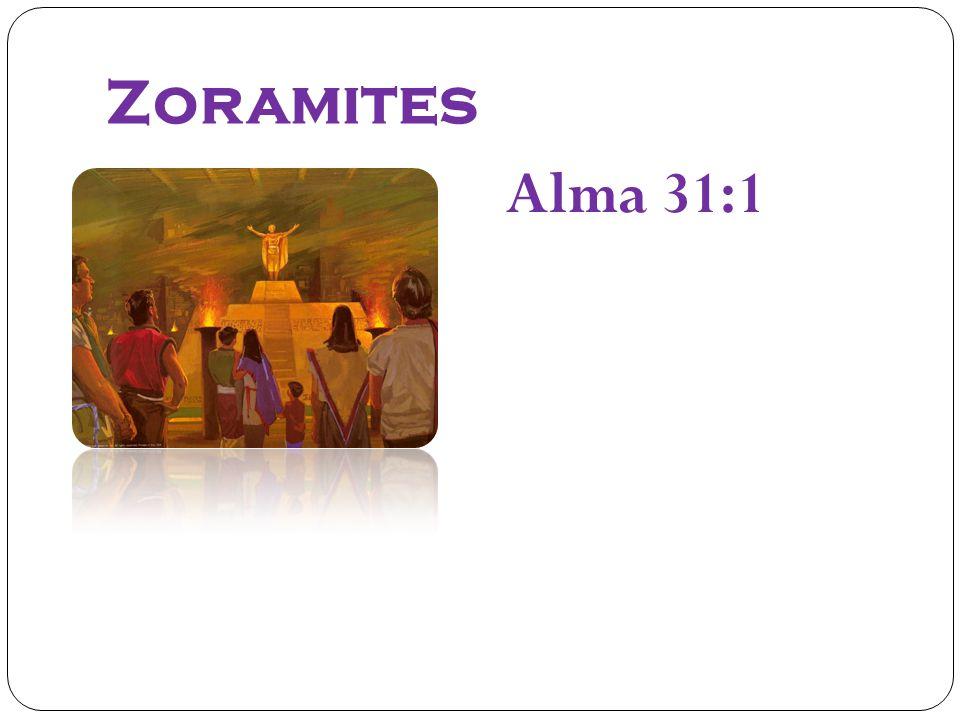 Zoramites Alma 31:1