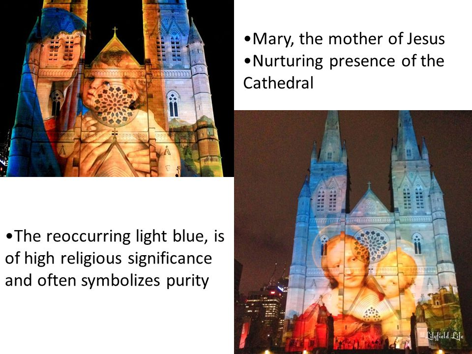 The reoccurring light blue, is of high religious significance and often symbolizes purity Mary, the mother of Jesus Nurturing presence of the Cathedral