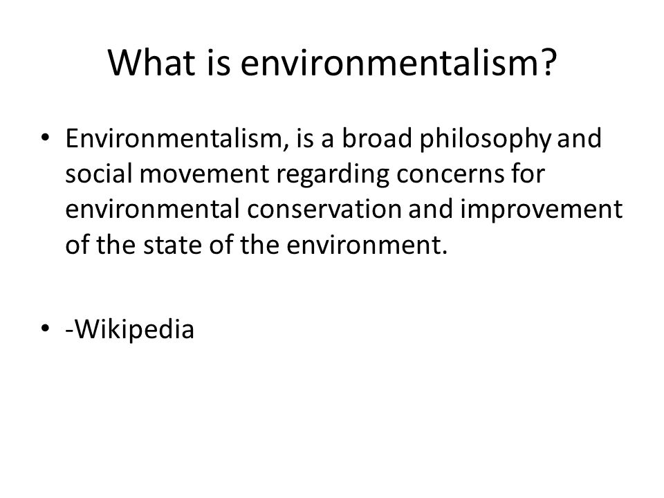What is environmentalism.