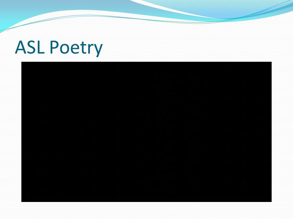 ASL Poetry