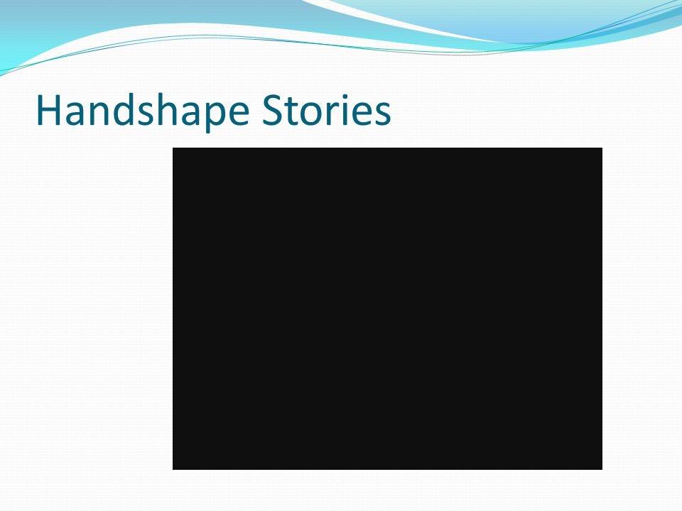 Handshape Stories