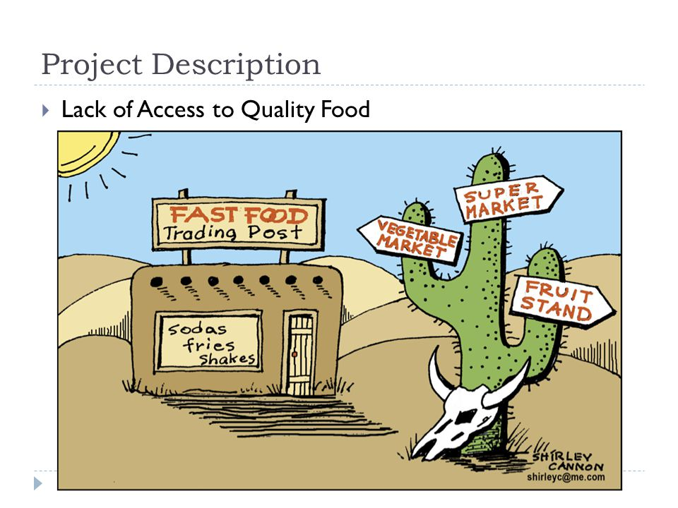 Project Description  Lack of Access to Quality Food