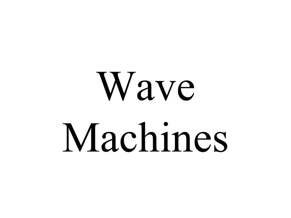 Wave Machines