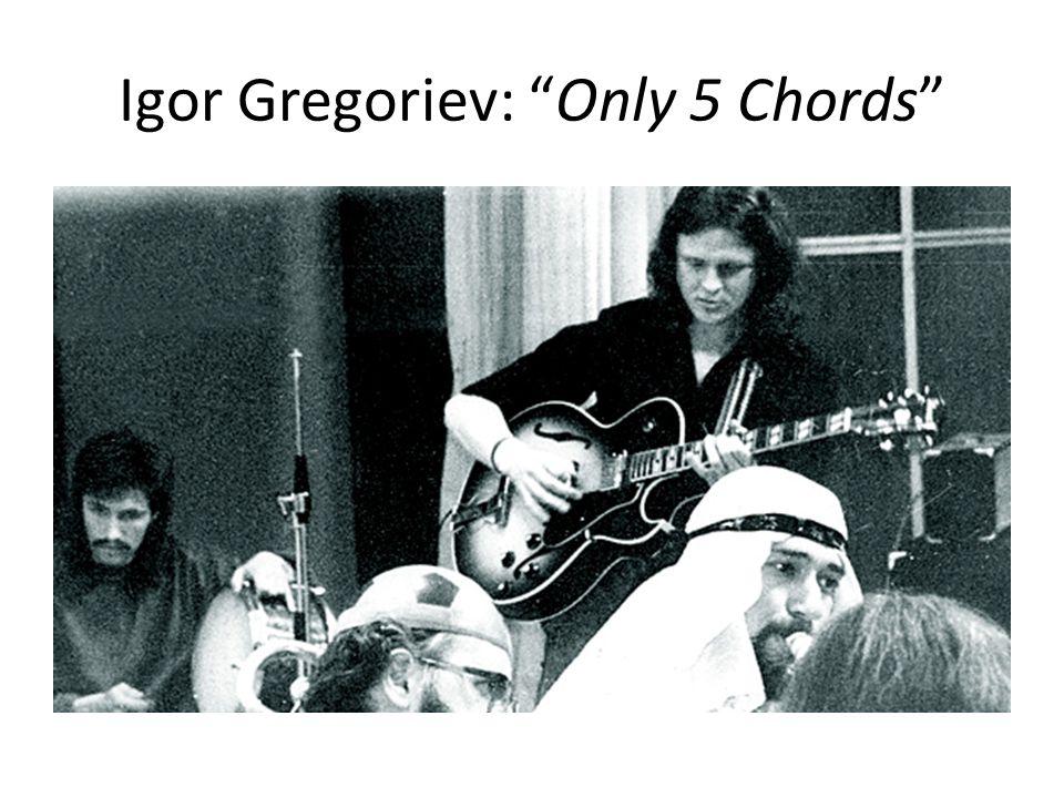 Igor Gregoriev: Only 5 Chords