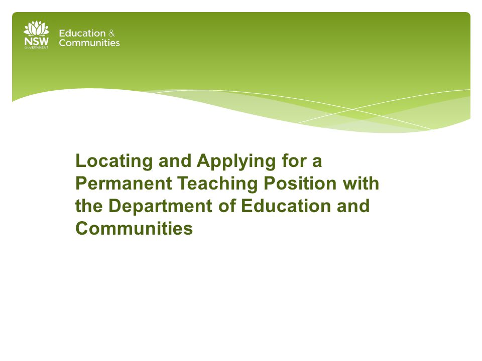 Locating and Applying for a Permanent Teaching Position with the Department of Education and Communities