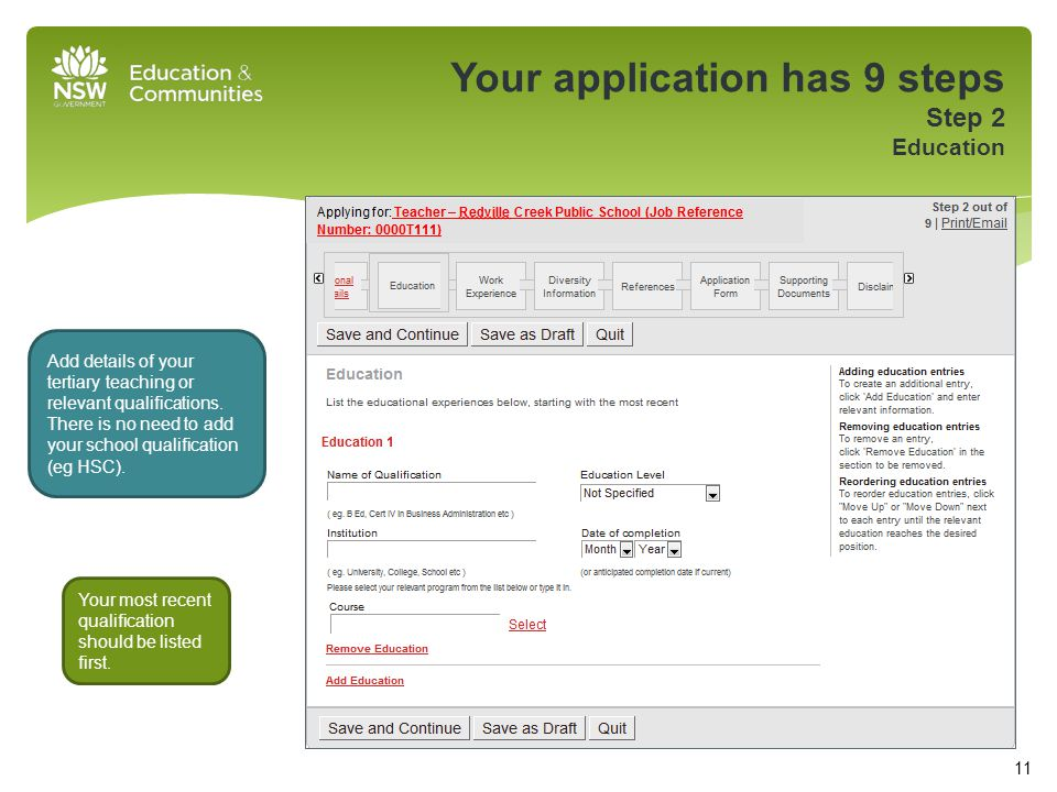 Your application has 9 steps Step 2 Education Add details of your tertiary teaching or relevant qualifications.