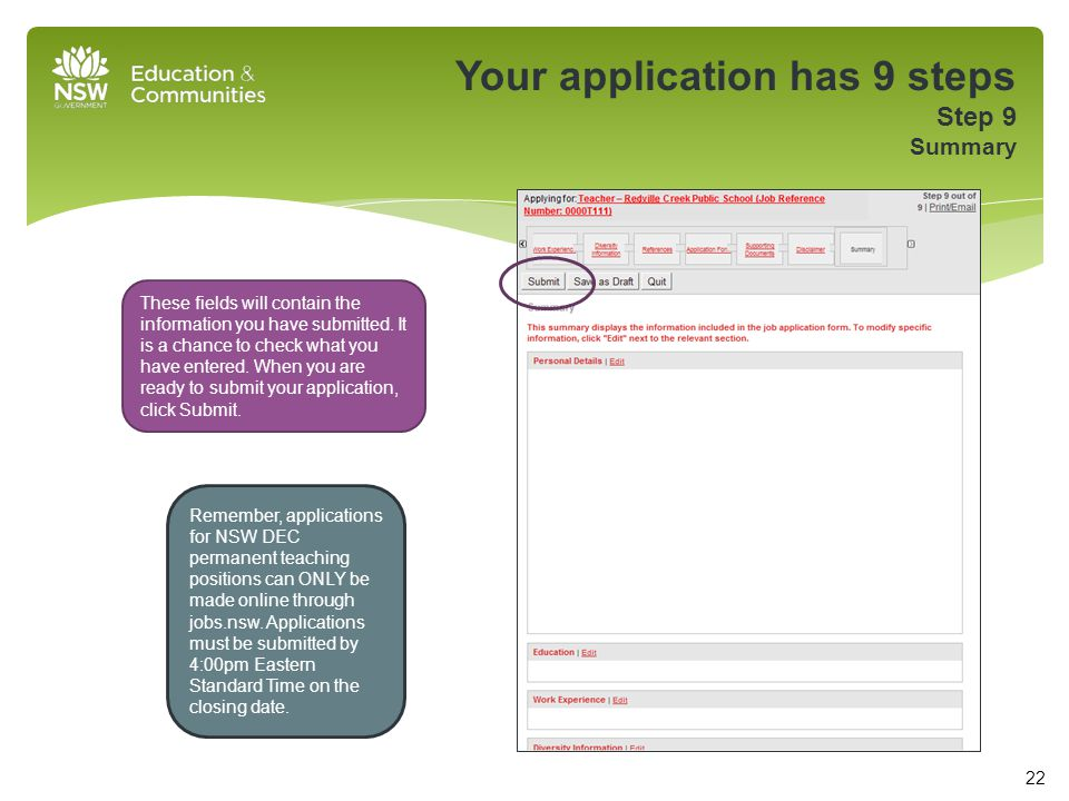 Your application has 9 steps Step 9 Summary These fields will contain the information you have submitted.