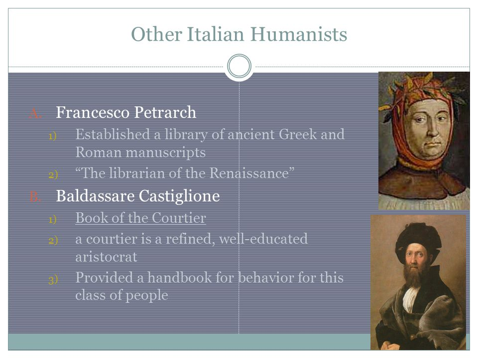 Other Italian Humanists A.
