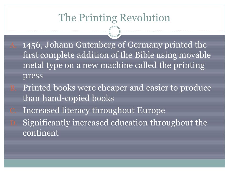 The Printing Revolution A.
