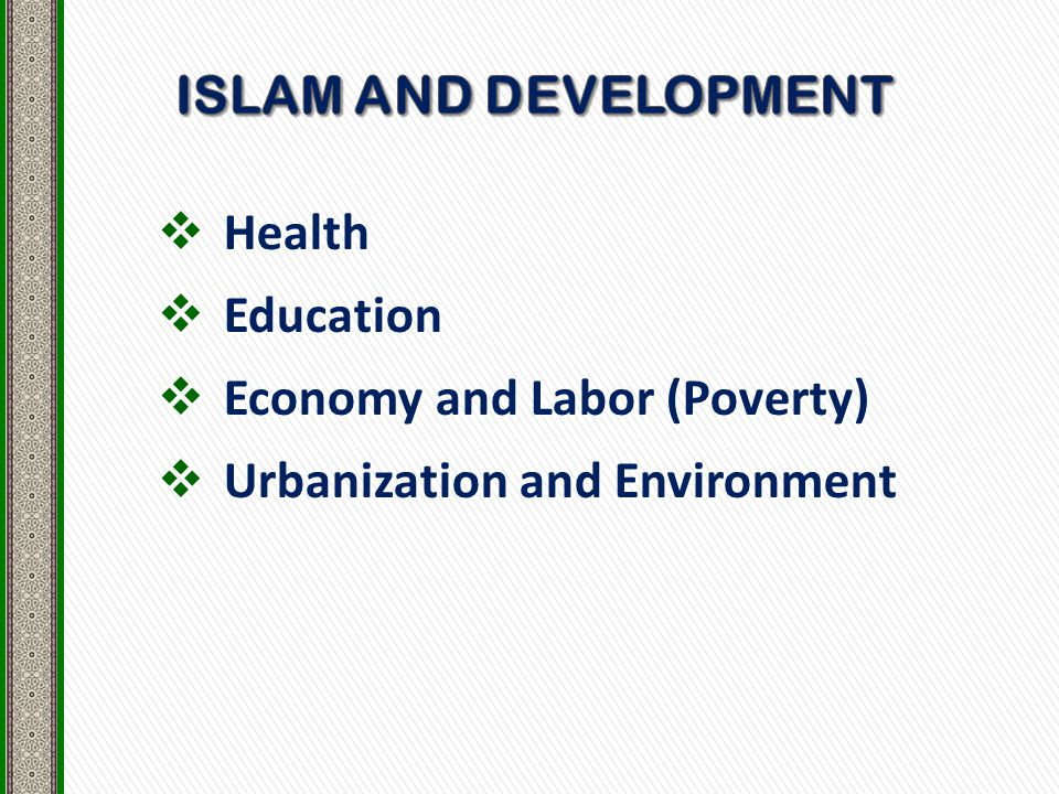  Health  Education  Economy and Labor (Poverty)  Urbanization and Environment