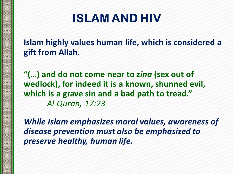 Islam highly values human life, which is considered a gift from Allah.