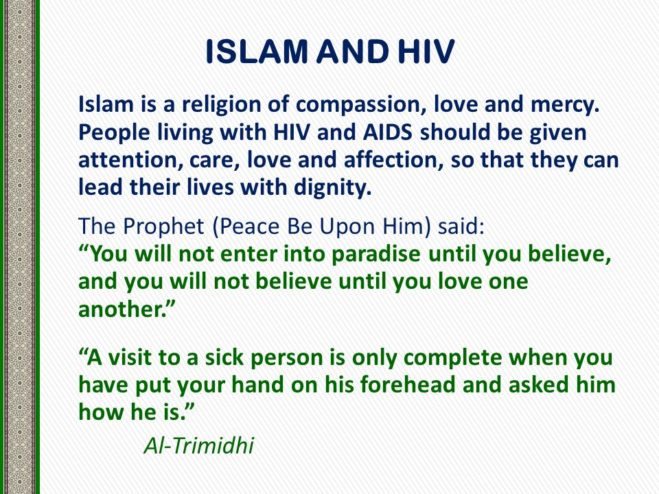 Islam is a religion of compassion, love and mercy.