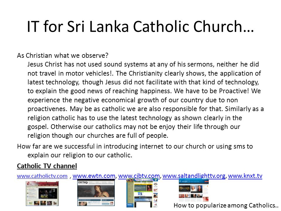 IT for Sri Lanka Catholic Church… As Christian what we observe.