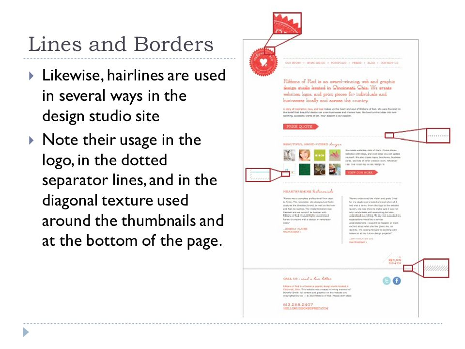 Lines and Borders  Likewise, hairlines are used in several ways in the design studio site  Note their usage in the logo, in the dotted separator lines, and in the diagonal texture used around the thumbnails and at the bottom of the page.