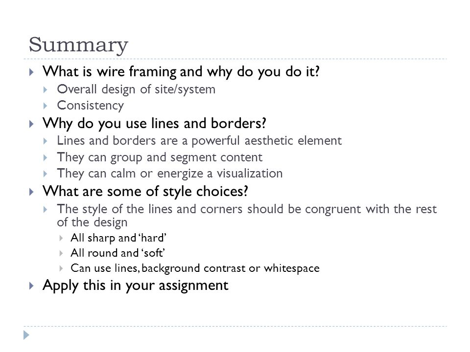 Summary  What is wire framing and why do you do it.
