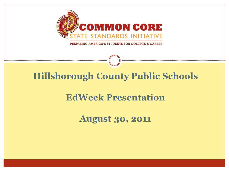 Hillsborough County Public Schools EdWeek Presentation August 30, 2011