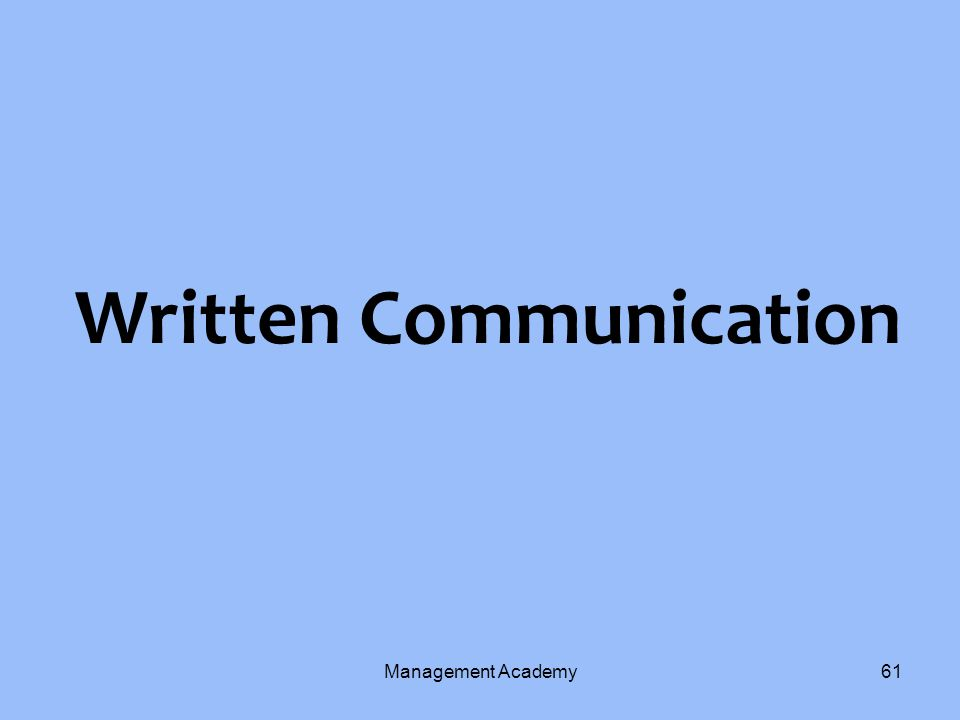 Written Communication Management Academy61