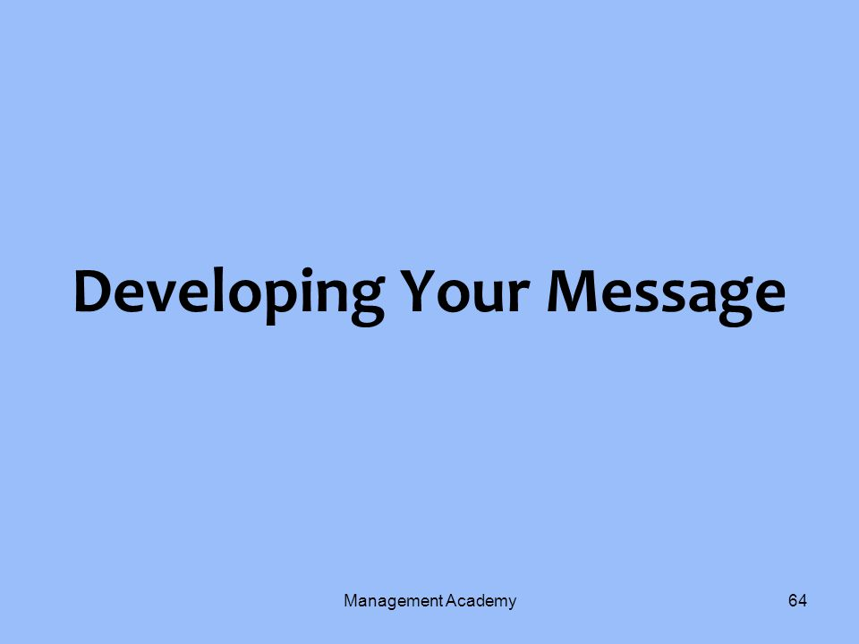 Developing Your Message Management Academy64