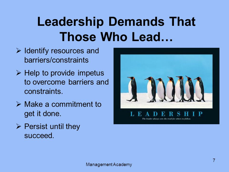  Identify resources and barriers/constraints  Help to provide impetus to overcome barriers and constraints.