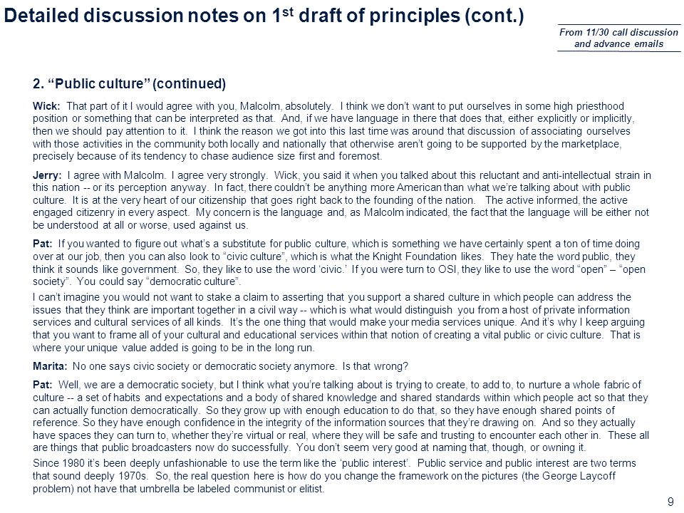 9 Detailed discussion notes on 1 st draft of principles (cont.) 2.