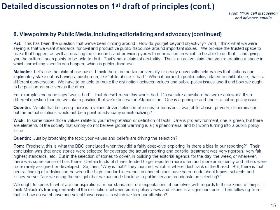 15 Detailed discussion notes on 1 st draft of principles (cont.) 6.
