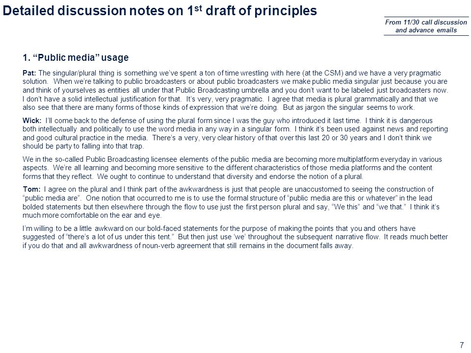 8 Detailed discussion notes on 1 st draft of principles (cont.) 2.