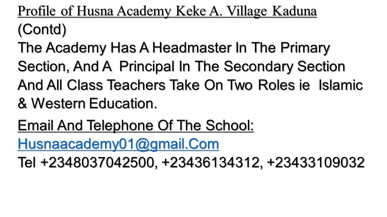 Profile of Husna Academy Keke A.