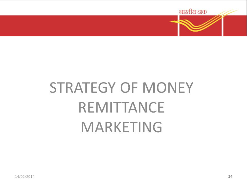 STRATEGY OF MONEY REMITTANCE MARKETING 14/02/201424