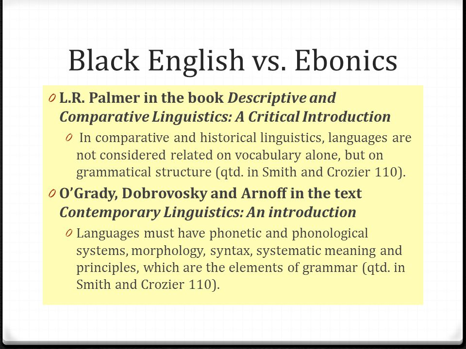 Black English vs.Ebonics 0 L.R.