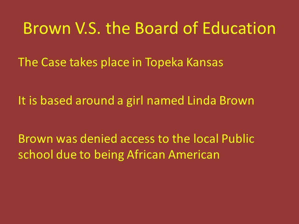 Brown V.S.