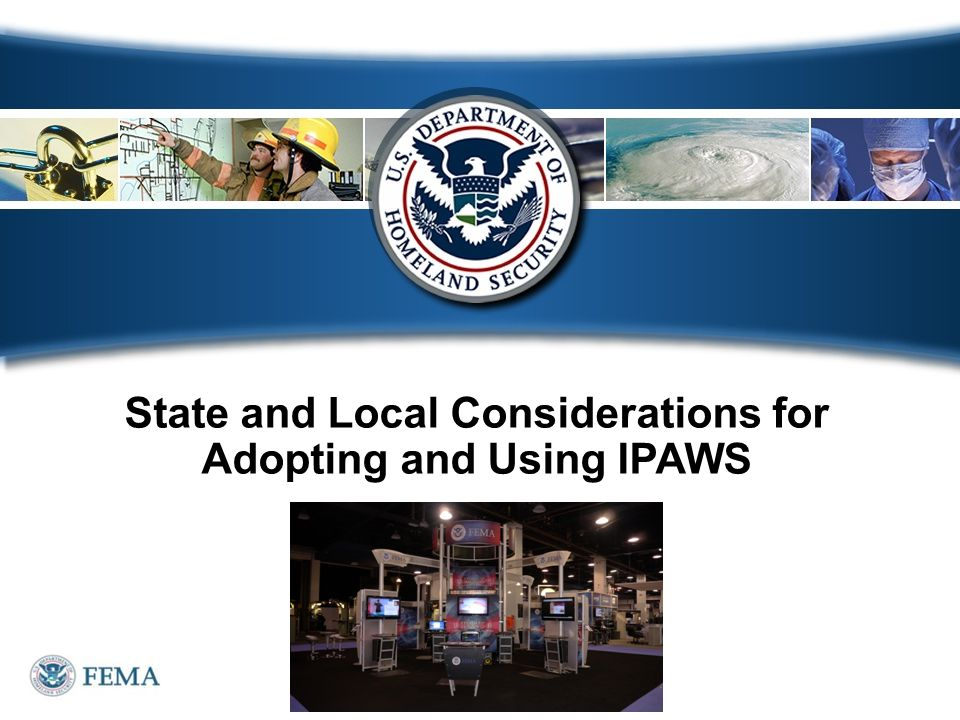 State and Local Considerations for Adopting and Using IPAWS
