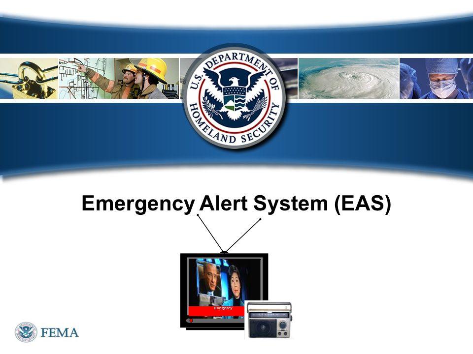 Emergency Alert System (EAS) Emergency