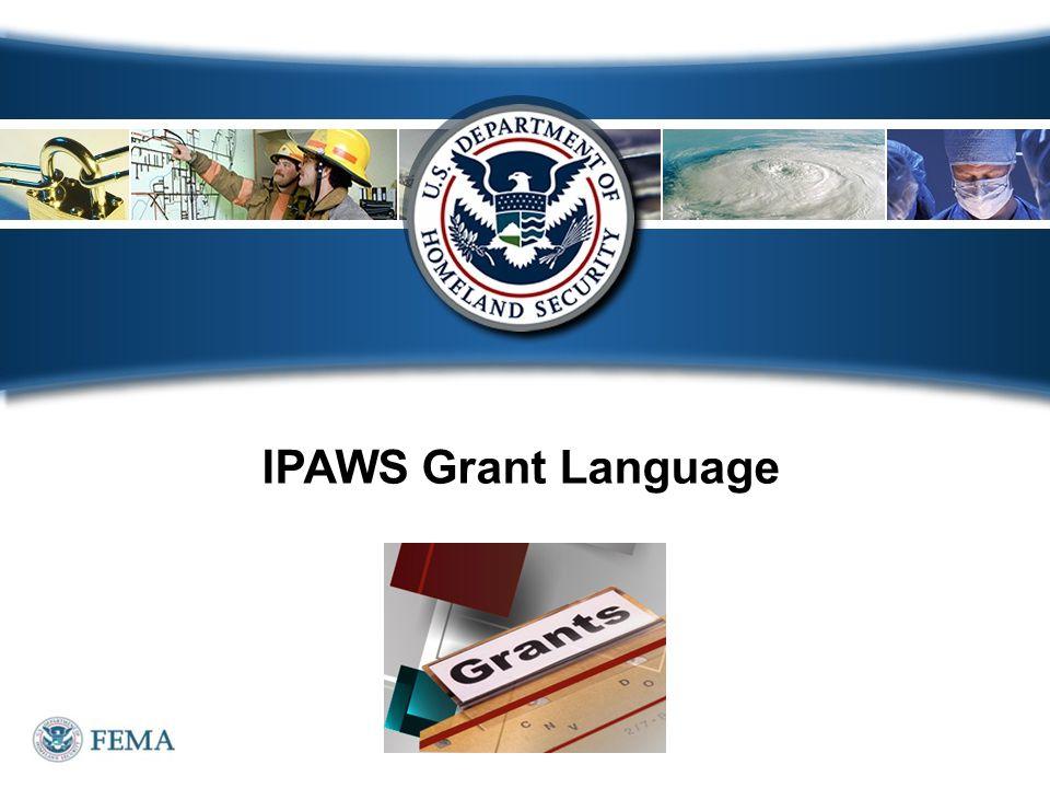 IPAWS Grant Language 46