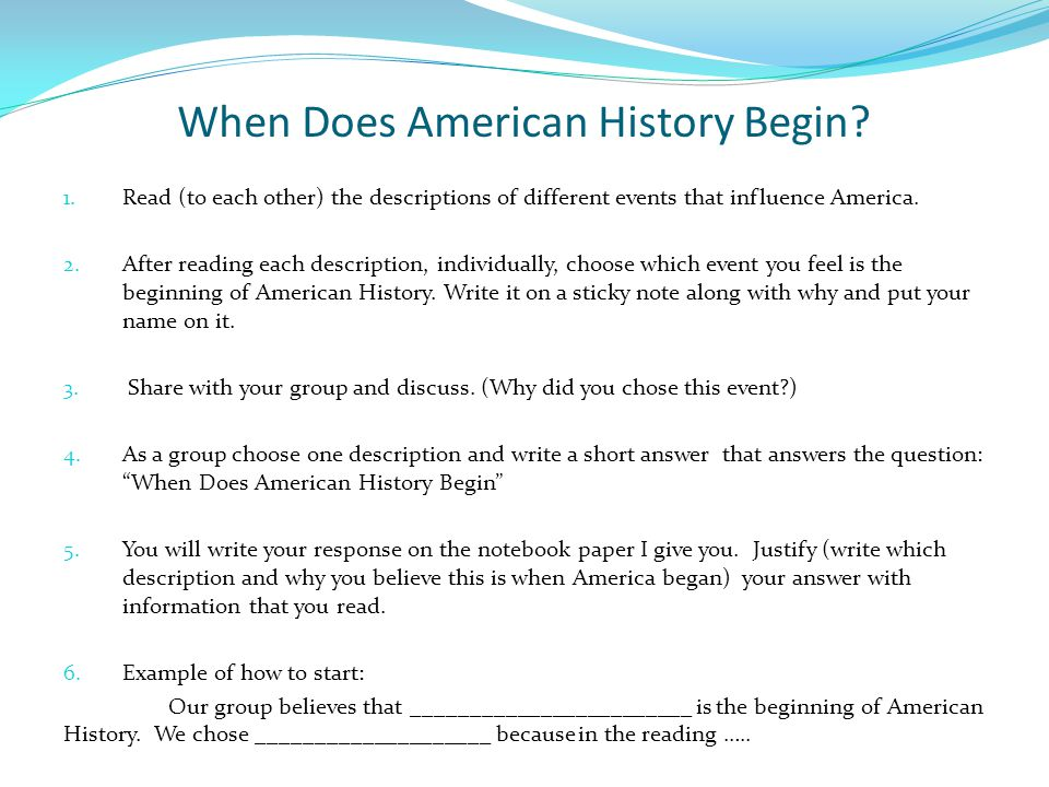 When Does American History Begin. 1.