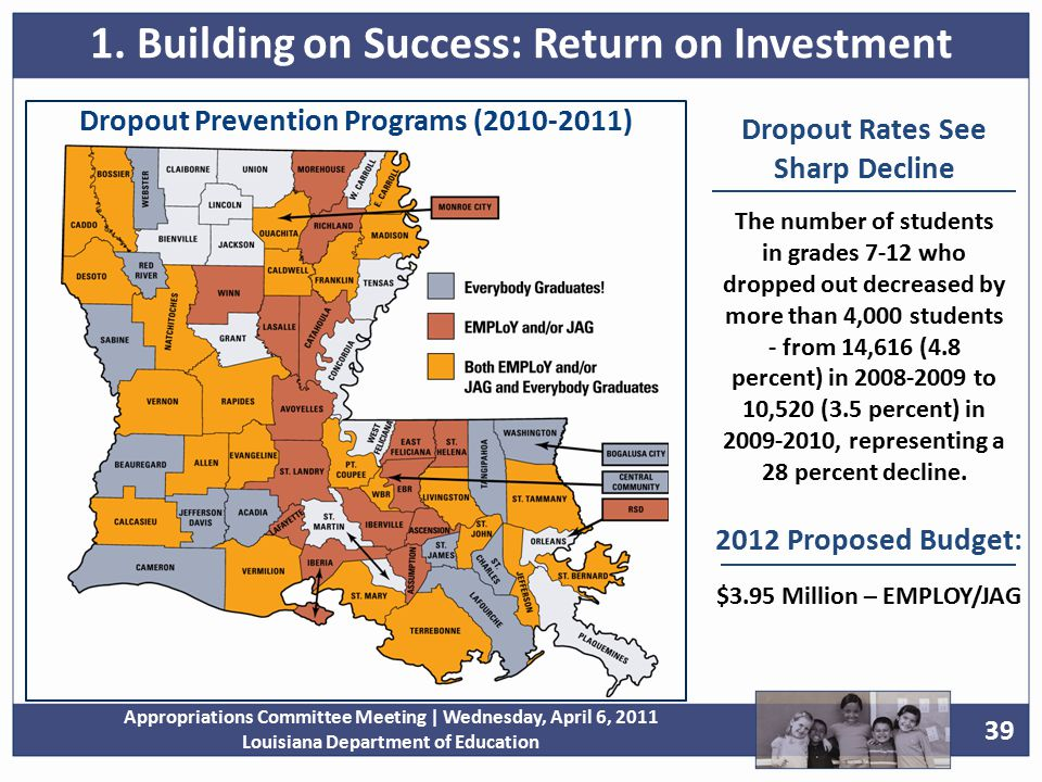 39 Appropriations Committee Meeting | Wednesday, April 6, 2011 Louisiana Department of Education 1.